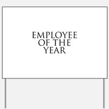 Employee Of The Year Yard Sign