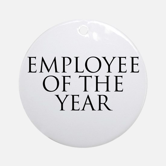 Employee Of The Year Ornament (Round)