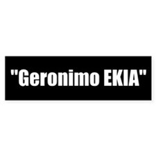 Geronimo EKIA (Bumper Sticker)