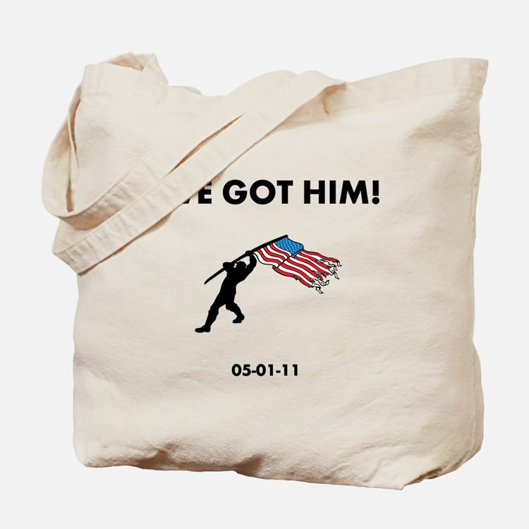 We Got Him Tote Bag