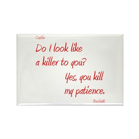 UKillMyPatience Rectangle Magnet (10 pack)