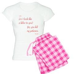 U Kill My Patience Pajamas
