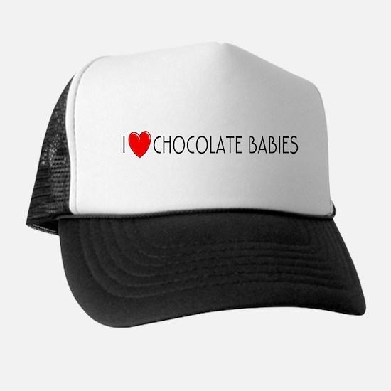 I Love Chocolate Babies Trucker Hat