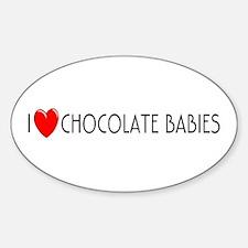 I Love Chocolate Babies Oval Decal