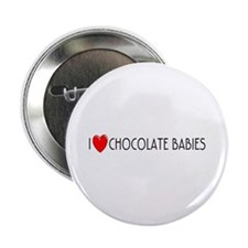 I Love Chocolate Babies Button