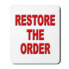 Nebraska Restore the Order Mousepad