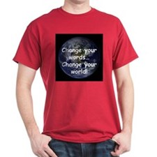 Change Your Words T-Shirt