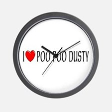 I Love Poo Poo Dusty Wall Clock