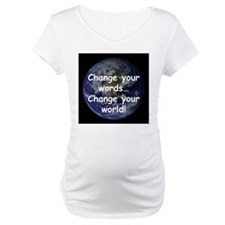 Change Your Words Shirt