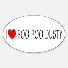 I Love Poo Poo Dusty Oval Decal