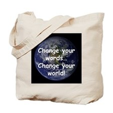 Change Your Words Tote Bag