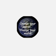 Change Your Words Mini Button