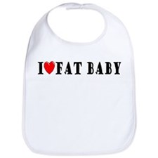 I Love Fat Baby Bib