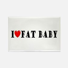 I Love Fat Baby Rectangle Magnet