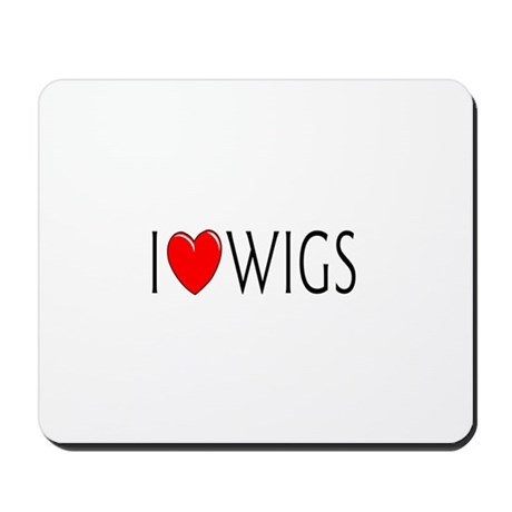 I Love Wigs Mousepad