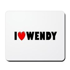 I Love Wendy Mousepad