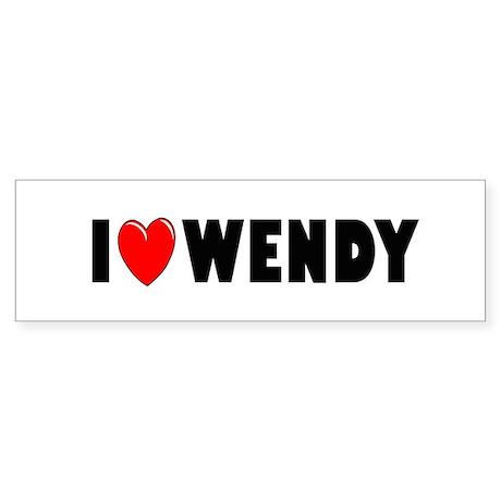 I Love Wendy Bumper Sticker