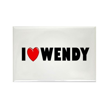 I Love Wendy Rectangle Magnet