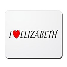 I Love Elizabeth Mousepad