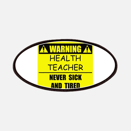 WARNING: Health Teacher Patches