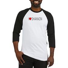 I Love Shannon Baseball Jersey