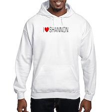 I Love Shannon Hoodie