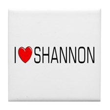 I Love Shannon Tile Coaster