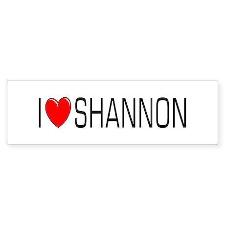 I Love Shannon Bumper Sticker