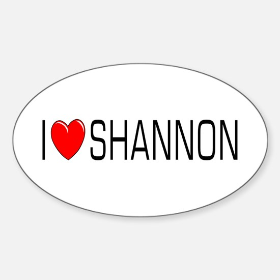 I Love Shannon Oval Decal