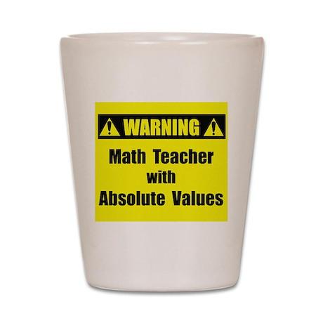 WARNING: Math Teacher 2 Shot Glass