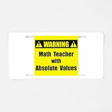 WARNING: Math Teacher 2 Aluminum License Plate