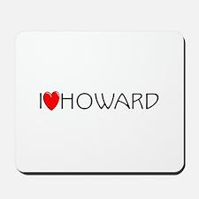 I Love Howard Mousepad