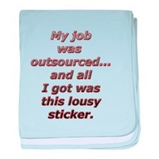 I was outsourced...All I got baby blanket