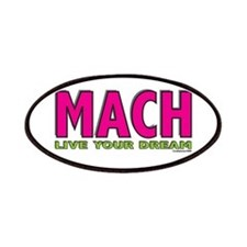 MACH live your dream Patches