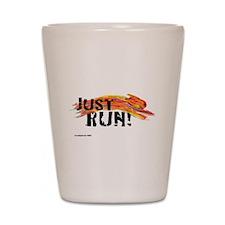 Just RUN! Shot Glass