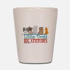 Big Attitudes Shot Glass
