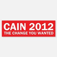 Change You Wanted - Herman Cain Bumper Bumper Bumper Sticker