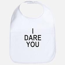 i dare you Bib