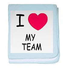I heart my team baby blanket
