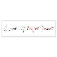 I Love My Belgian Tervuren Bumper Sticker
