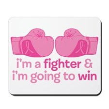 I'm A Fighter Mousepad