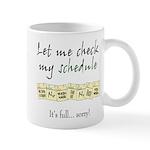 My Schedule is Full Mug