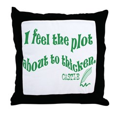Rick Castle - Plot Thickens Quote Throw Pillow