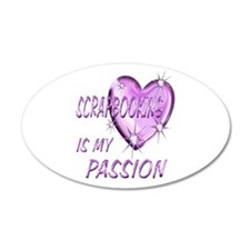 Scrapbooking Passion 38.5 x 24.5 Oval Wall Peel