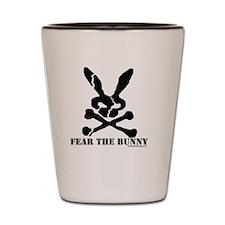 Fear the Bunny. Shot Glass