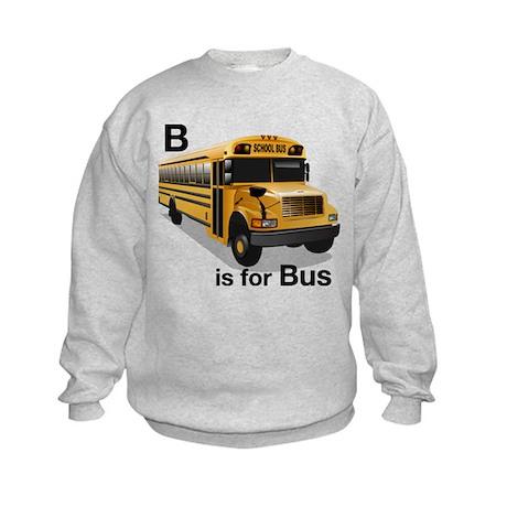 B is for Bus: School Bus Kids Sweatshirt