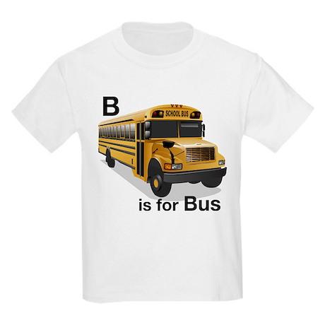 B is for Bus: School Bus Kids Light T-Shirt