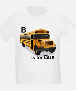 B is for Bus: School Bus T-Shirt