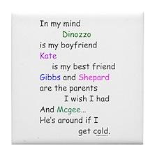 Dinozzo Boyfriend Kate Tile Coaster