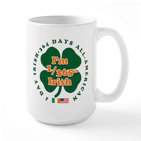 I'm Part Irish Large Mug